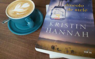"""""""Dincolo de stele"""", de Kristin Hannah"""